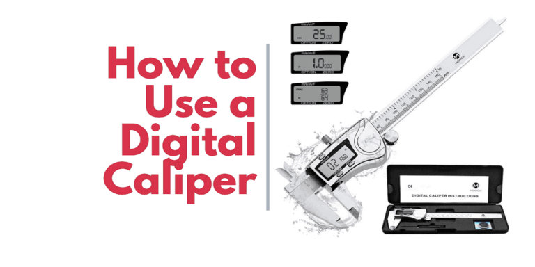 How to Use a Digital Caliper